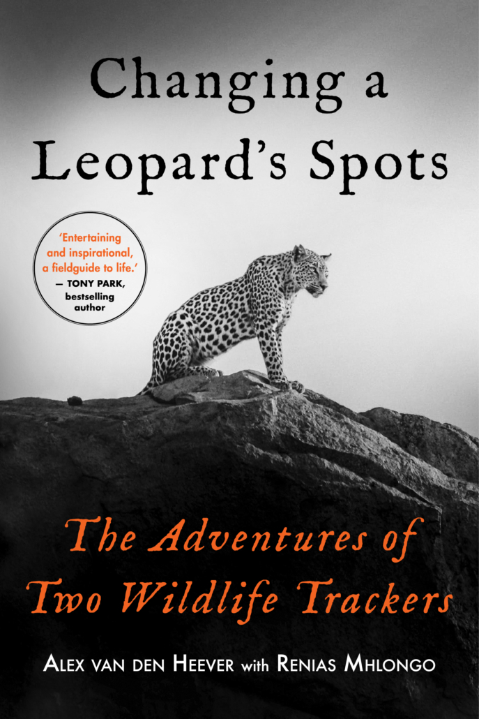 Changing A Leopards Spots - The Adventures of Two Wildlife Trackers